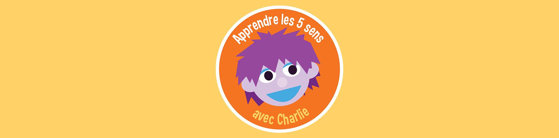 Logo Apprendre les 5 sens avec Charlie