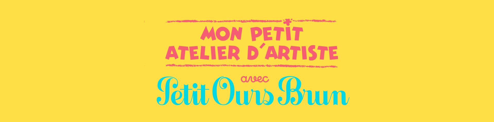 Logo Mon petit atelier d'artiste avec Petit Ours Brun
